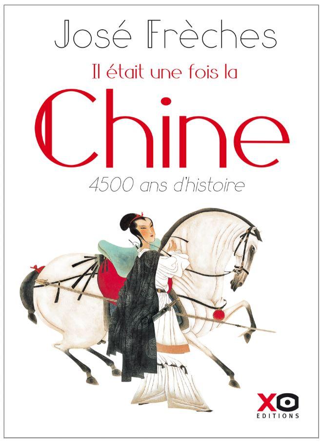 Freches Jose Il etait une fois la Chine 2018 couverture3